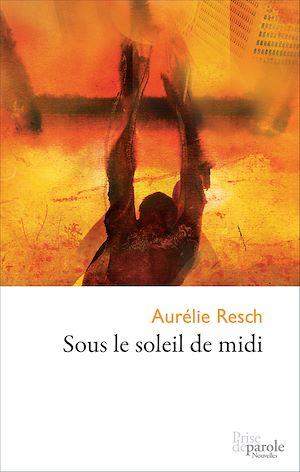 Téléchargez le livre :  Sous le soleil de midi