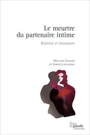 Téléchargez le livre :  Le meurtre du partenaire intime