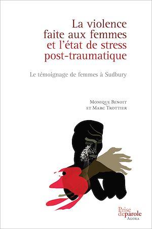 Téléchargez le livre :  La violence faite aux femmes et l'état de stress post-traumatique