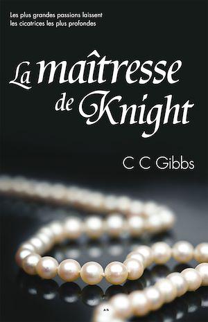 Téléchargez le livre :  La maîtresse de Knight