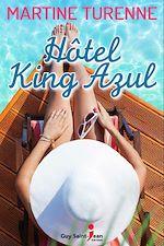 Télécharger cet ebook : Hotel King Azul