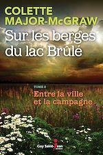 Télécharger cet ebook : Sur les berges du lac Brûlé, tome 2