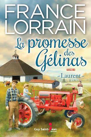 Téléchargez le livre :  La promesse des Gélinas, tome 4