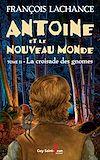 Téléchargez le livre numérique:  Antoine et le Nouveau Monde, tome 2