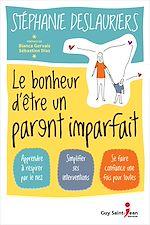 Télécharger le livre :  Le bonheur d'être un parent imparfait