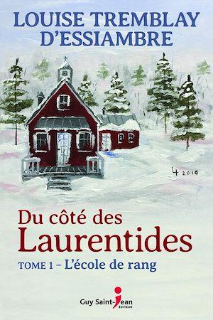 Téléchargez le livre :  Du côté des Laurentides, tome 1