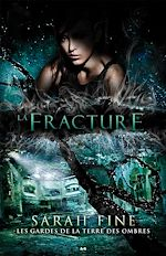 Télécharger le livre :  La fracture