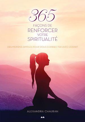 Téléchargez le livre :  365 façons de renforcer votre spiritualité
