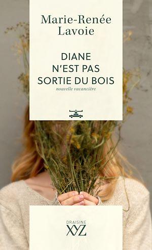 Téléchargez le livre :  Diane n'est pas sortie du bois