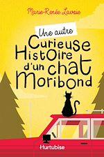 Télécharger le livre :  Une autre curieuse histoire d'un chat moribond