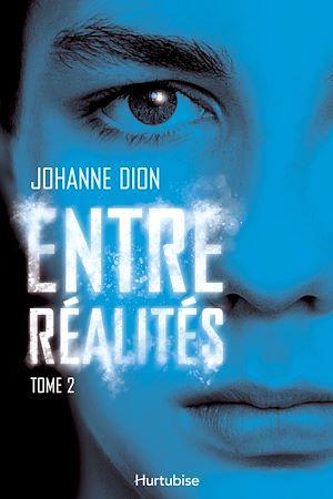 Téléchargez le livre :  Entre réalités - Tome 2