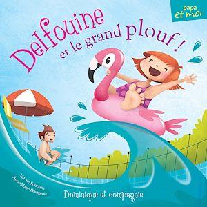 Téléchargez le livre :  Delfouine et le grand plouf!