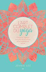 Télécharger le livre :  L'art complet du yoga