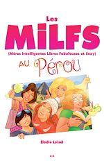 Télécharger le livre :  Les MILFS au Pérou
