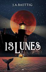 Télécharger le livre :  13 Lunes