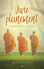 Télécharger le livre :  Vivre pleinement