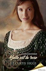 Télécharger le livre :  Belle est la rose