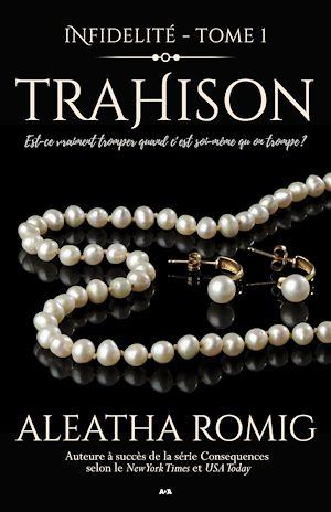 Téléchargez le livre :  Infidélité - Trahison