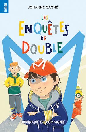 Téléchargez le livre :  Les enquêtes de Double M