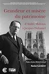 Téléchargez le livre numérique:  Grandeur et misère du patrimoine : d'André Malraux à Jacques Duhamel