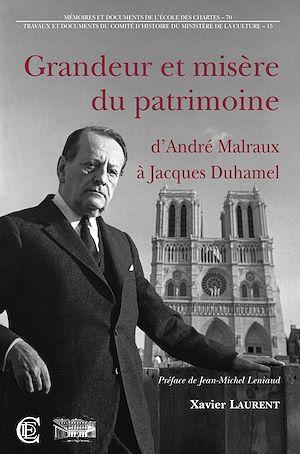 Téléchargez le livre :  Grandeur et misère du patrimoine : d'André Malraux à Jacques Duhamel