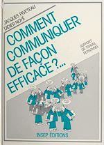 Télécharger cet ebook : Comment communiquer de façon efficace ?...