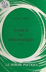 Télécharger cet ebook : Masques et bergamasques