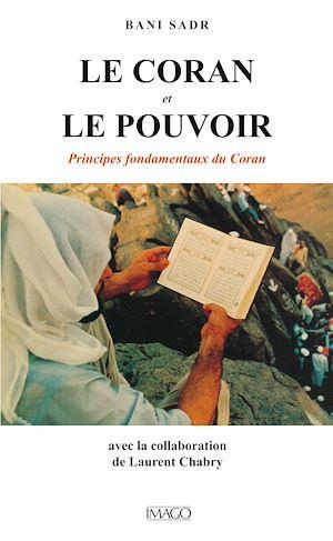Téléchargez le livre :  Le Coran et le pouvoir : Principes fondamentaux du Coran
