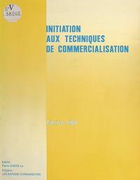 Télécharger le livre : Initiation aux techniques de commercialisation