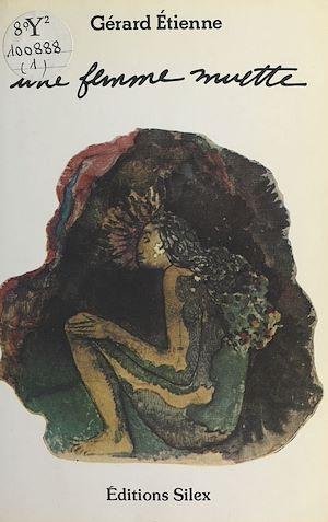 Téléchargez le livre :  Une femme muette