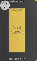 Télécharger cet ebook : Nefs et Naufrages (sotie)