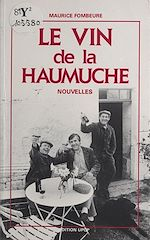 Télécharger le livre :  Le vin de la Haumuche