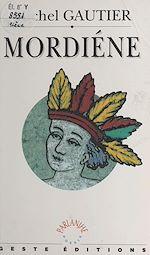 Télécharger le livre :  Mordiène