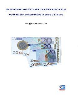 Téléchargez le livre numérique:  Economie monétaire Internationale. Pour mieux comprendre la crise de l'euro