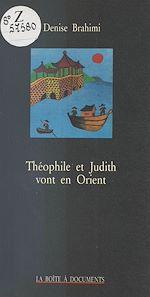 Télécharger le livre :  Théophile et Judith vont en Orient