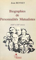 Télécharger cet ebook : Biographies de personnalités mutualistes : XIX et XXe siècles