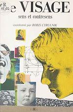 Télécharger le livre :  Le visage : sens et contresens