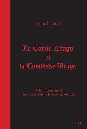 Téléchargez le livre :  Le Comte Drago et la Comtesse Braya - Annus horribilis. 1
