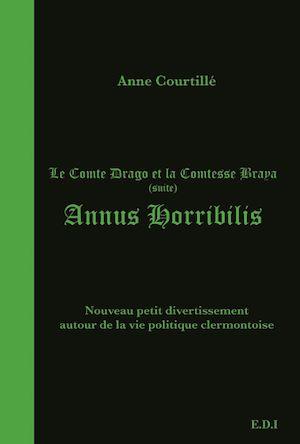 Téléchargez le livre :  Le Comte Drago et la Comtesse Braya - Annus horribilis. 2