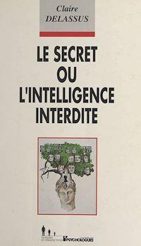 Télécharger le livre : Le Secret ou l'Intelligence interdite