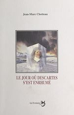 Télécharger cet ebook : Le jour où Descartes s'est enrhumé : comi-tragédie en quatre actes