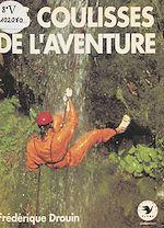 Télécharger cet ebook : Les coulisses de l'aventure