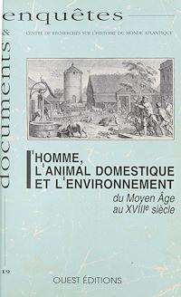 Télécharger le livre : L'Homme, l'animal domestique et l'environnement du Moyen Âge au XVIIIe siècle