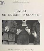 Télécharger cet ebook : Babel ou Le mystère des langues