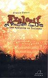 Téléchargez le livre numérique:  Explosif et vieilles ficelles ou Les mystères de Toulouse