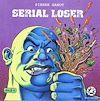 Téléchargez le livre numérique:  Serial loser