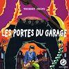Téléchargez le livre numérique:  Les portes du garage