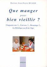 Télécharger le livre :  Que manger pour bien vieillir ?