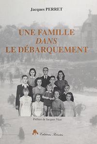 Télécharger le livre : Une famille dans le débarquement : Caen, 6 juin 1944