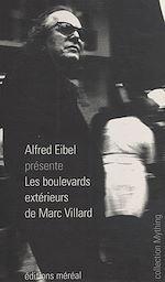 Télécharger le livre :  Les boulevards extérieurs de Marc Villard
